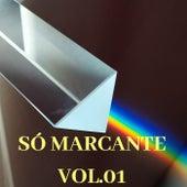 Só Marcante, Vol. 01 by Vários Artistas
