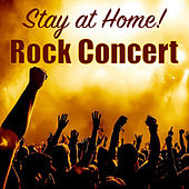 Stay at Home! Rock Concert de Various Artists