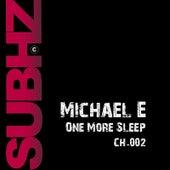 One More Sleep by Michael e