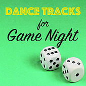 Dance Tracks for Games Night by Various Artists