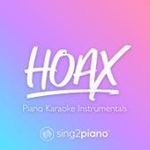 hoax (Piano Karaoke Instrumentals) von Sing2Piano (1)