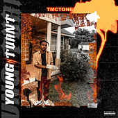 Young N' Turnt by Tmc Tone