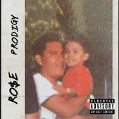 Prodigy de Ro$E