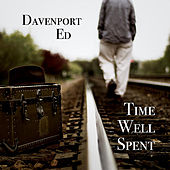 Time Well Spent by Davenport Ed