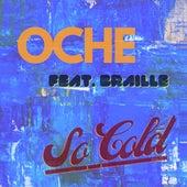 So Cold by Oche