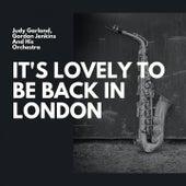 It's Lovely to Be Back in London de Judy Garland