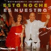 Esta Noche Es Nuestra (Reloaded) de Naty Botero