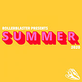 Rollerblaster Presents Summer 2020 von Various Artists