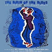 The Birth of the Blues - An Album of W. C. Handy Music by The NBC Dixieland Jazz Group