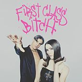 First Class Bitch by Confidence Man