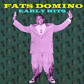Early Hits by Fats Domino