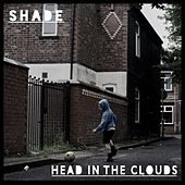 Head in the Clouds by SHADE