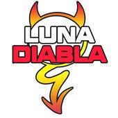 Luna Diabla by Luna Diabla