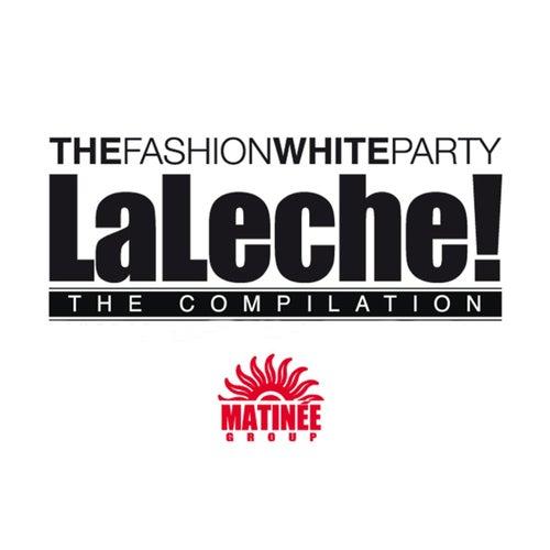 La Leche Compilation by Various Artists
