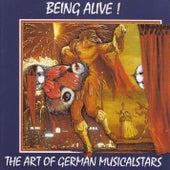 Being Alive - The Art Of German Musicalstars de Various Artists