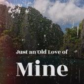 Just an Old Love of Mine by La Sonora Matancera, Trio Matamoros, Tito Puente, Amalia Rodrigues, Gloria Lasso, Carlos Puebla, Doris Day, Bob Azzam, Agustin Lara, The Pyramids