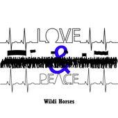 Love & Peace de Wildi Horses