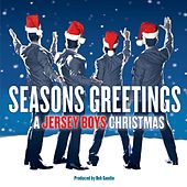 Seasons Greetings: A Jersey Boys Christmas von Jersey Boys