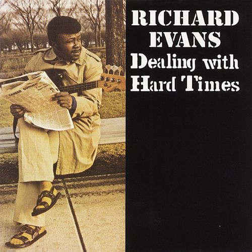 Dealing With Hard Times by Richard Evans