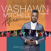 VaShawn Mitchell Presents Africa Worship by Various Artists