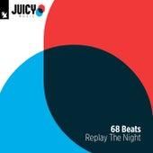 Replay The Night de 68 Beats