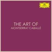 The Art of Montserrat Caballé by Montserrat Caballé