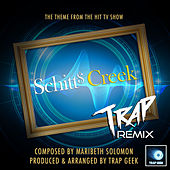 Schitt's Creek Main Theme (From