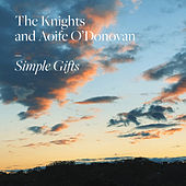 Simple Gifts fra The Knights