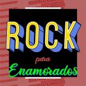 Rock Para enamorados von Various Artists