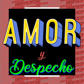 Amor y Despecho by Various Artists