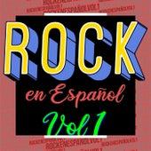 Rock en Español Vol.1 by Various Artists