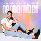 Remember by Tyler Shaw