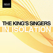 The King's Singers: In Isolation von King's Singers