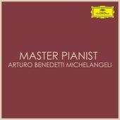 Master Pianist Arturo Benedetti Michelangeli by Arturo Benedetti Michelangeli