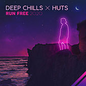 Run Free (with HUTS) de Deep Chills