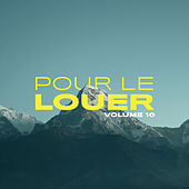 Pour le louer, Vol. 10 by Various Artists