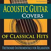 Acoustic Guitar Covers of Classical Hits (Fretboard Instrumentals for Relaxation) de The Kokorebee Sun