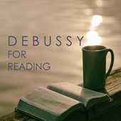 Debussy for reading by Claude Debussy