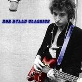 Bob Dylan Classics by Bob Dylan