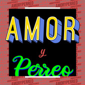 Amor y Perreo de Various Artists