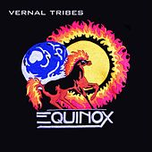 Vernal Tribes by Equinox