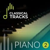 Classical Tracks: Piano 2 de Monique Aragão, Erika Ribeiro, Maria Spoladore, Tim Rescala