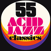 55 Acid Jazz Classics von Various Artists