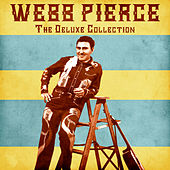 The Deluxe Collection (Remastered) by Webb Pierce