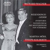 Wesendonck Lieder; Overtures von Martha Mödl