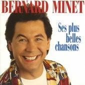 Les plus belles chansons de Bernard Minet de Bernard Minet