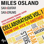 Collaborations, Vol. 1: From One Vice to Another de Miles Osland