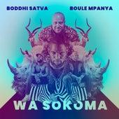 Wa Sokoma by Boddhi Satva