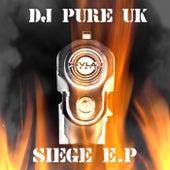 Siege E.P. de DJ Pure UK