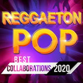 Reggaeton / Pop - Best Collaborations 2020 di Various Artists